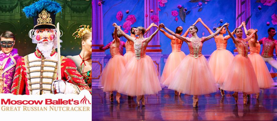 Moscow Ballet's Great Russian Nutcracker at California Theatre