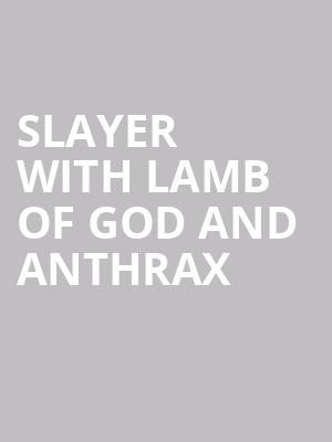 Slayer with Lamb of God and Anthrax at SAP Center