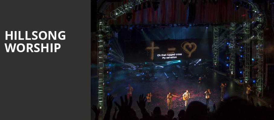 Hillsong Worship, San Jose State University Event Center, San Jose