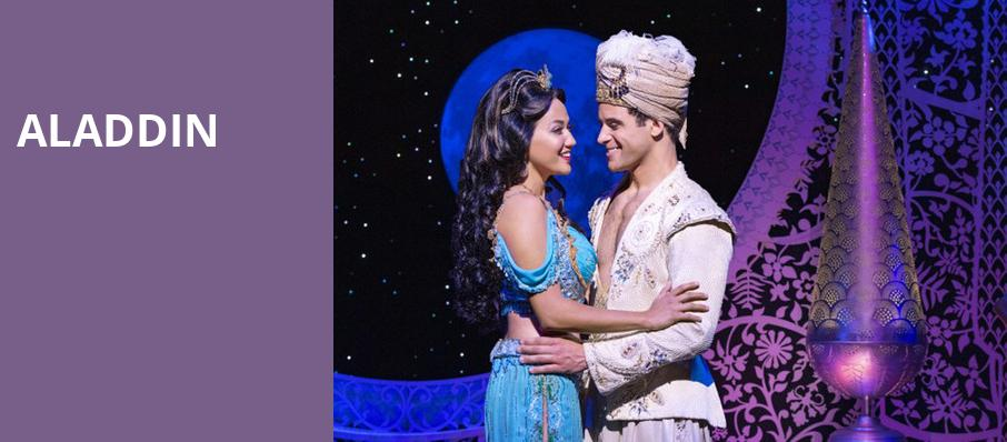 Aladdin, San Jose Center for Performing Arts, San Jose