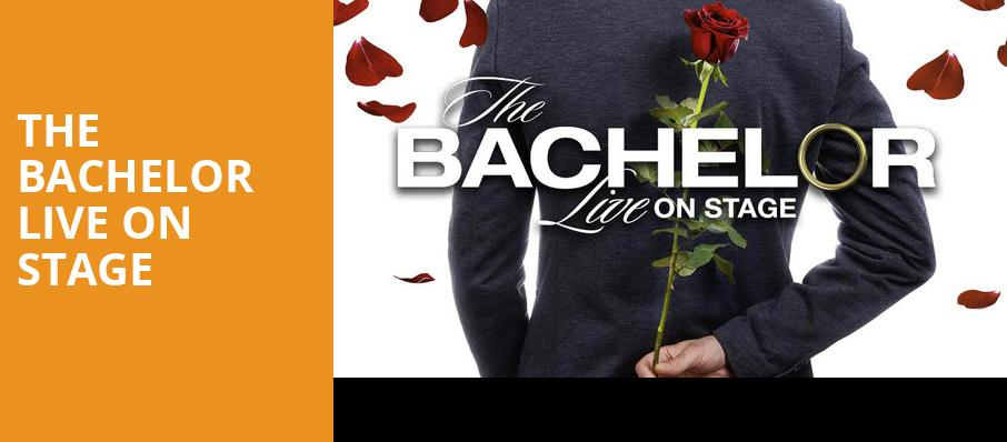 The Bachelor Live On Stage, San Jose Center for Performing Arts, San Jose