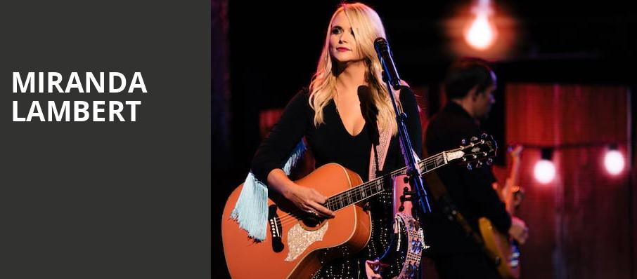 Miranda Lambert, SAP Center, San Jose